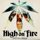 HighOnFire-FertileGreen