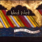 Blind_Pilot_-_3_Rounds_and_a_Sound