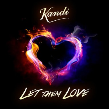 kandi-let-them-love