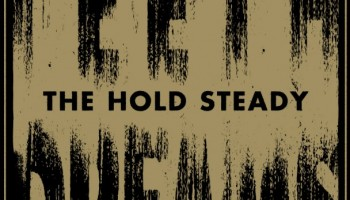 The-Hold-Steady-Teeth-Dreams1
